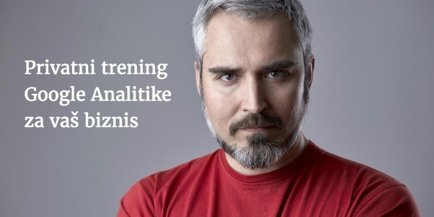 Inhouse privatni trening Google Analitike - Ivan Rečević