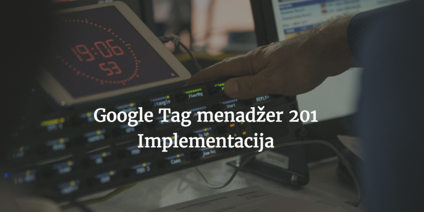 google tag menadzer implementacija